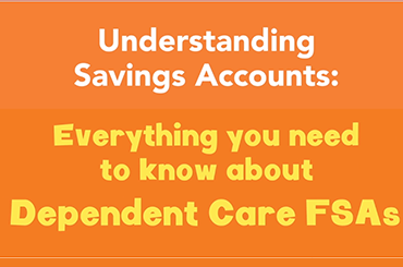 Everything about Dependent Care FSA