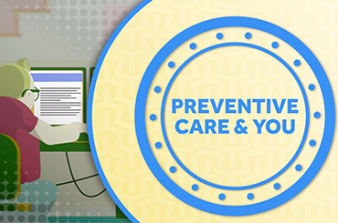 APR.- Preventive Care: Invest in Yourself